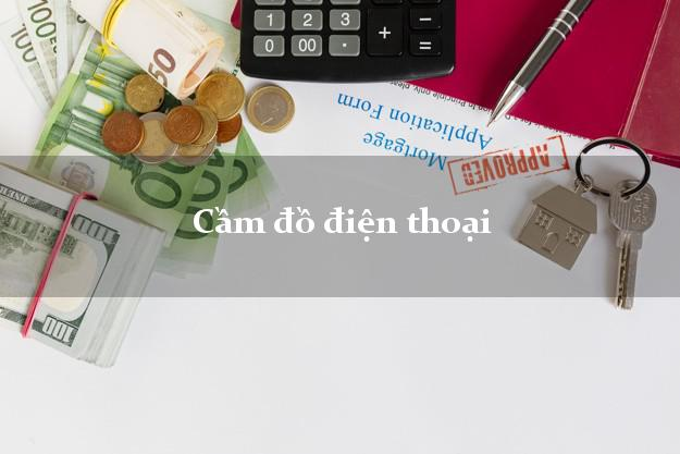 Cầm đồ điện thoại